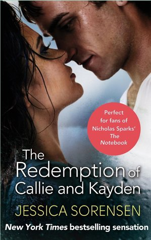 The Redepmtion of Callie and Kayden