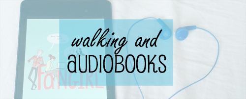 walking&audiobooks