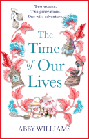 Book Cover for The Time of Our Lives by author Abby Williams