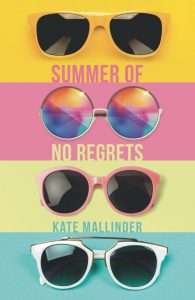 Cover of Summer of No Regrets by author Kate Mallinder