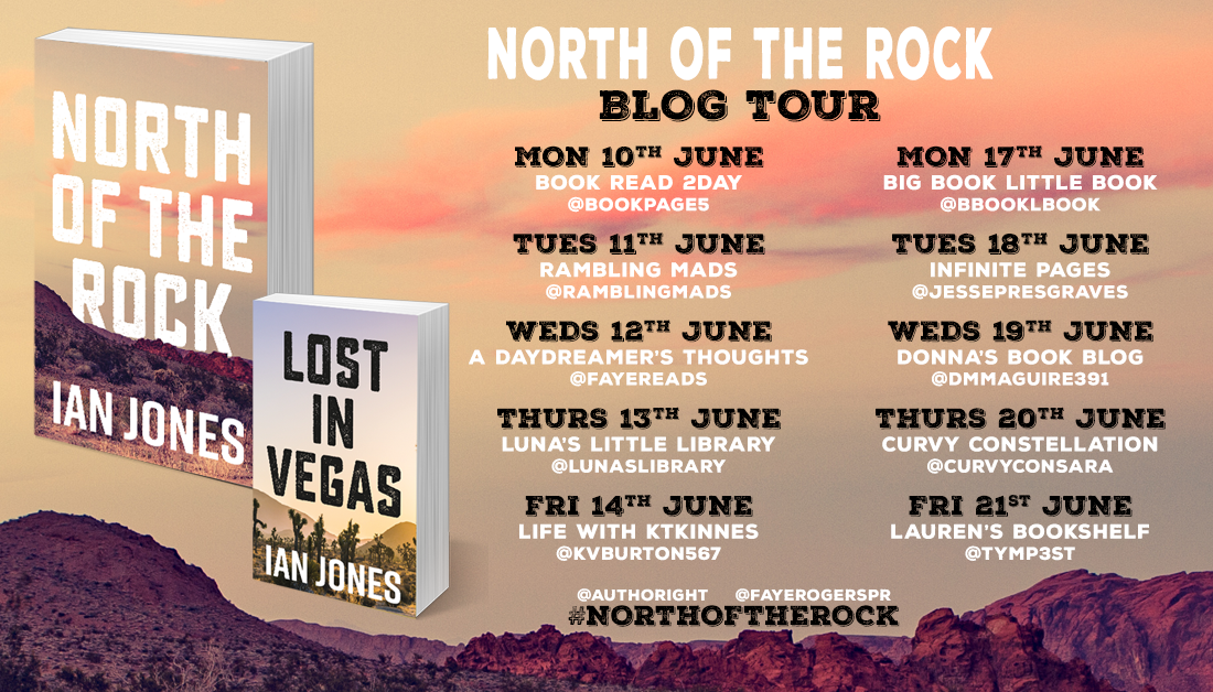 Blog Tour banner for the book North of the Rock by author Ian Jones