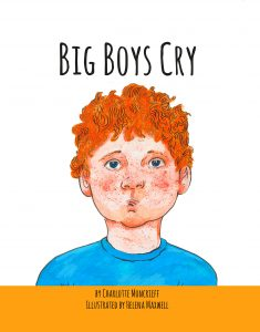 Cover of Big Boys Cry by author Charlotte Moncrieff